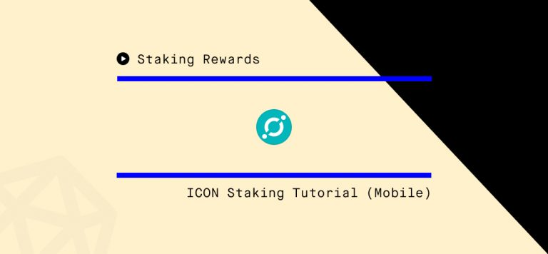 ICON Staking Guide Via ICONex Mobile Wallet