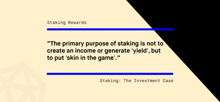 Staking: The Investment Case