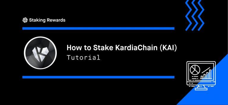 How to Stake KardiaChain (KAI)